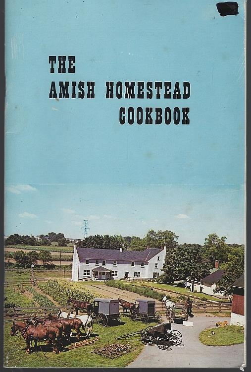 Image for AMISH HOMESTEAD COOKBOOK Dutchland Pennsylvania Proven Recipes for Traditional Dutch Foods