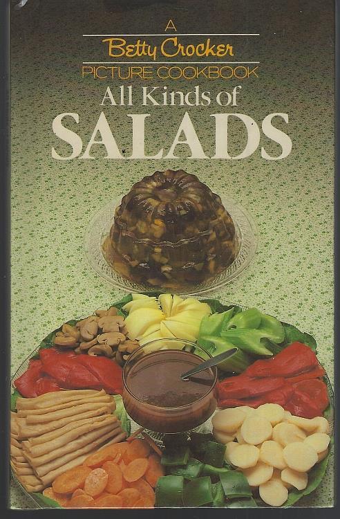 ALL KINDS OF SALADS, Betty Crocker