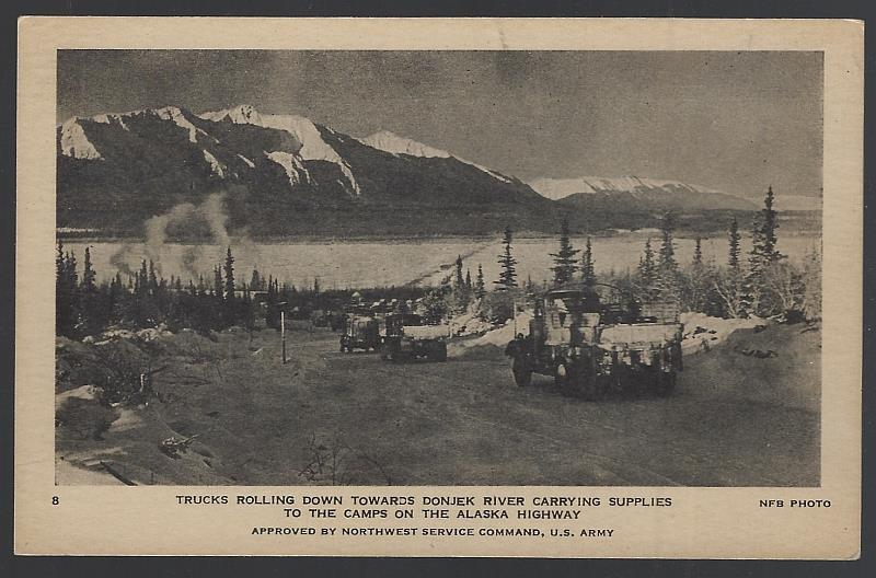 Image for TRUCKS ROLLING DOWN TOWARD DONJEK RIVER CARRYING SUPPLIES TO THE CAMPS ON THE ALASKA HIGHWAY