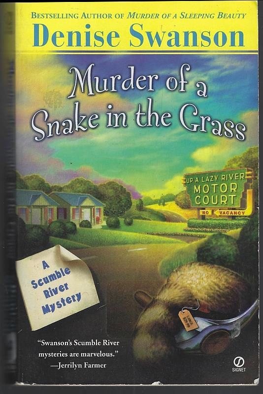 Image for MURDER OF A SNAKE IN THE GRASS