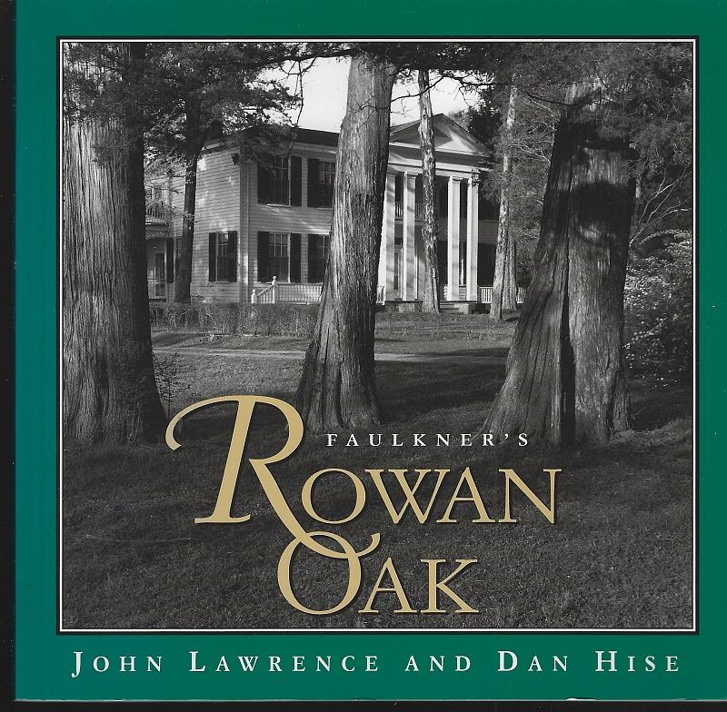 Image for FAULKNER'S ROWAN OAK
