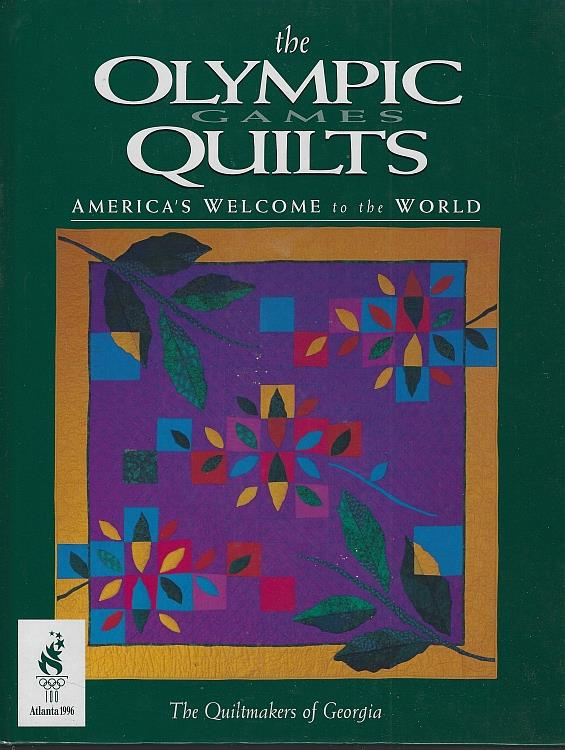 Image for OLYMPIC GAMES QUILTS America's Welcome to the World the Quiltmakers of Georgia