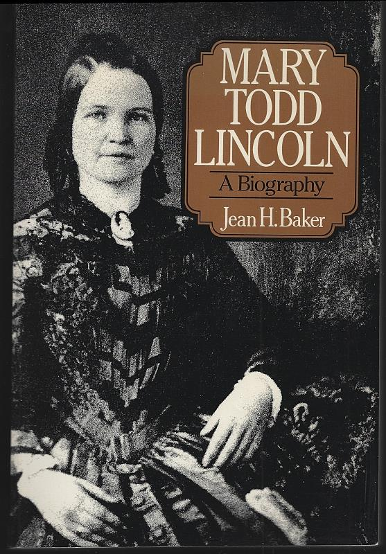 Image for MARY TODD LINCOLN A Biography
