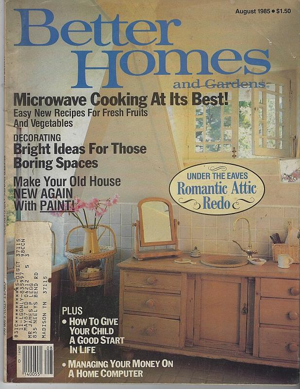 Image for BETTER HOMES AND GARDENS MAGAZINE AUGUST 1985