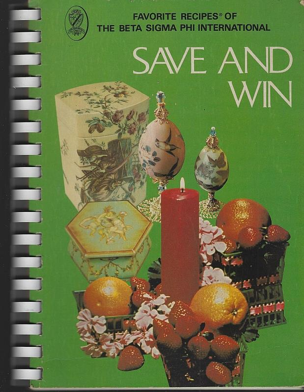 Image for SAVE AND WIN Favorite Recipes from Beta Sigma Phi International