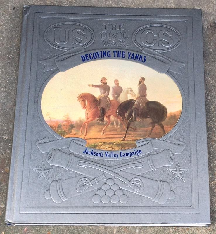 Image for DECOYING THE YANKS Jackson's Valley Campaign
