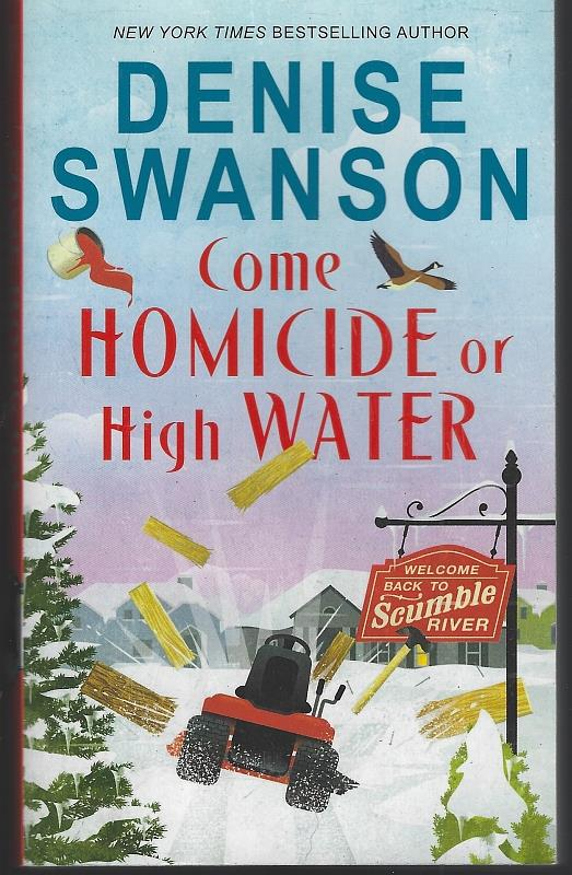 Image for COME HOMICIDE OR HIGH WATER