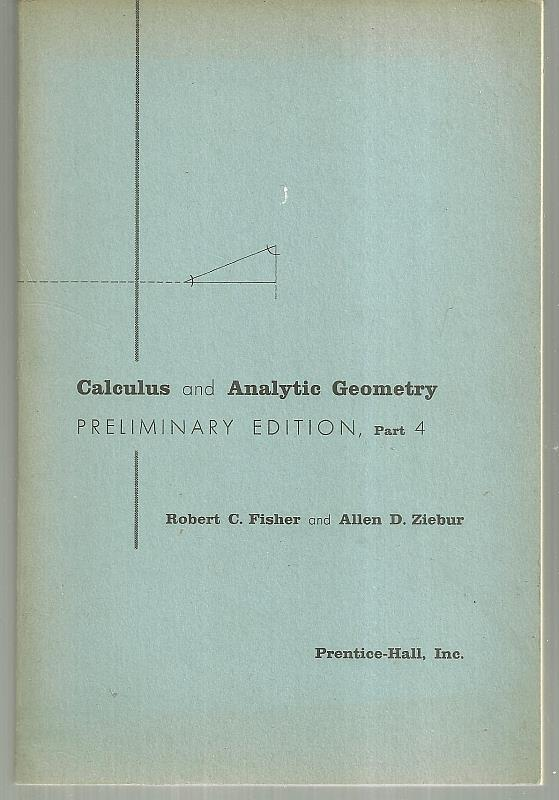 Image for CALCULUS AND ANALYTIC GEOMETRY Preliminary Edition Part 4