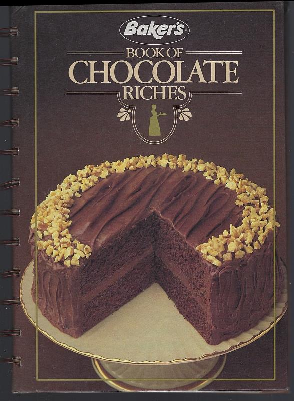 Image for BAKER'S BOOK OF CHOCOLATE RICHES
