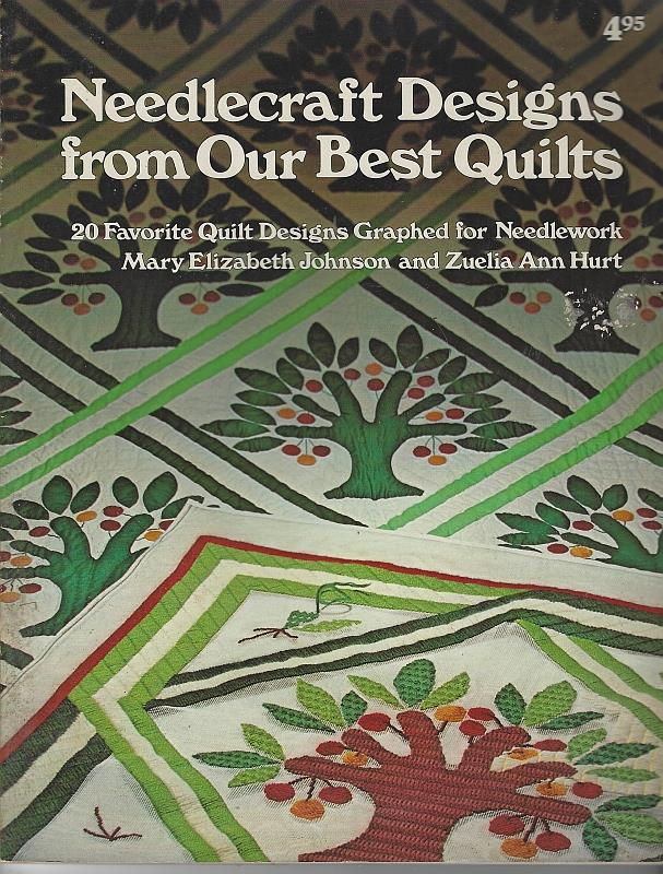 Image for NEEDLECRAFT DESIGNS FROM OUR BEST QUILTS 20 Favorite Quilt Designs Graphed for Needlework