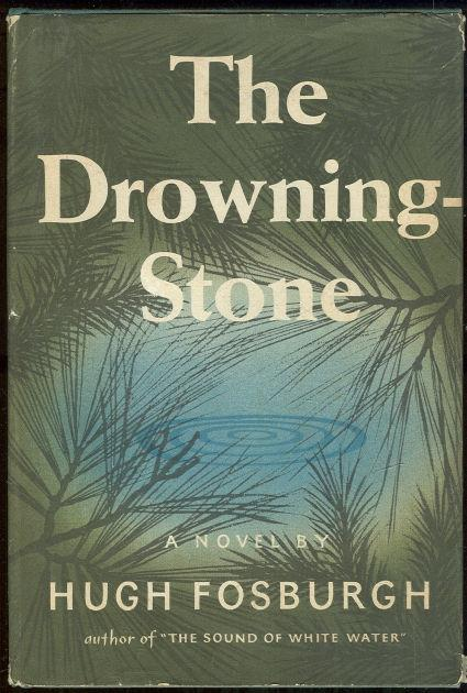 DROWNING STONE, Fosburgh, Hugh