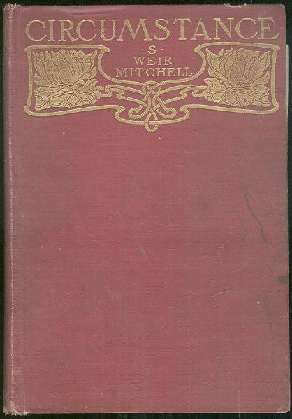 CIRCUMSTANCE, Mitchell, S. Weir