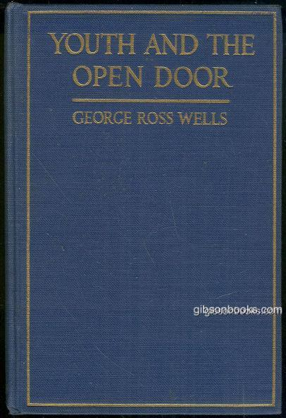 Image for YOUTH AND THE OPEN DOOR The Relation of Habit and Character to Success