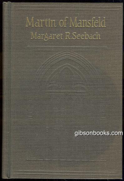 MARTIN OF MANSFELD, Seebach, Margaret