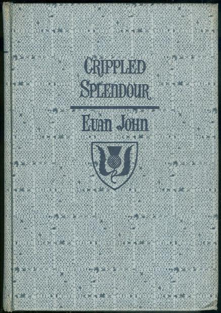 CRIPPLED SPLENDOUR, John, Evan