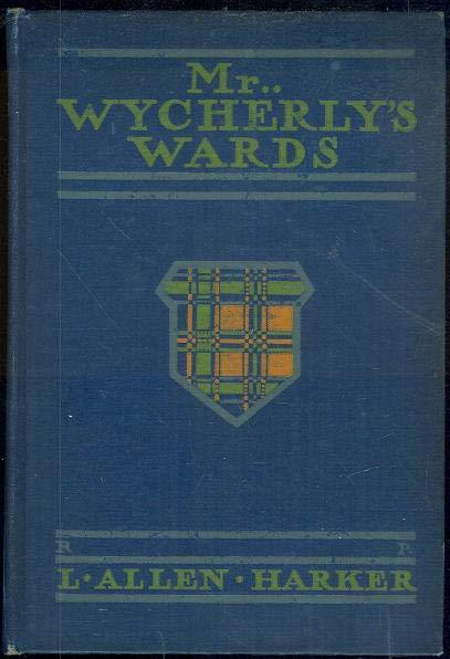 MR. WYCHERLY'S WARDS, Harker, L. Allen