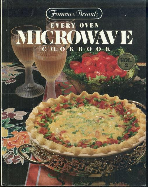 FAMOUS BRANDS EVERY OVEN MICROWAVE COOKBOOK VOLUME 2