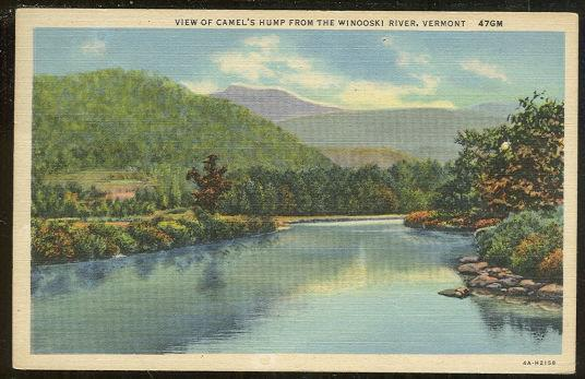 VIEW OF CAMEL'S HUMP FROM THE WINDOSKI RIVER, VERMONT, Postcard