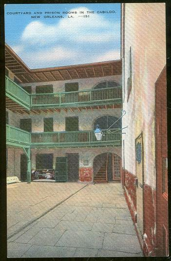 Image for COURT YARD AND PRISON ROOMS IN THE CABILDO NEW ORLEANS, LOUISIANA