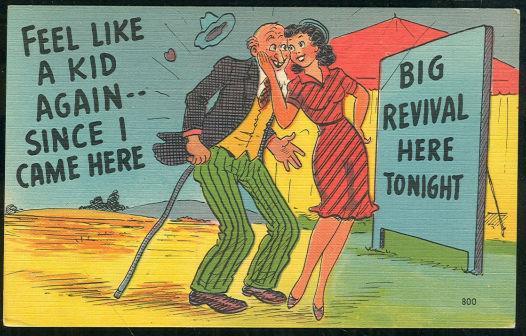 COMIC POSTCARD OF OLD MAN FEELING LIKE A KID AT REVIVAL, Postcard