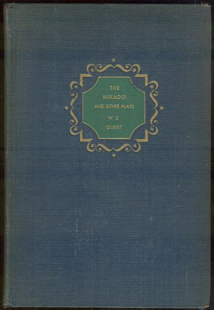 MIKADO AND OTHER PLAYS, Gilbert, W. S.