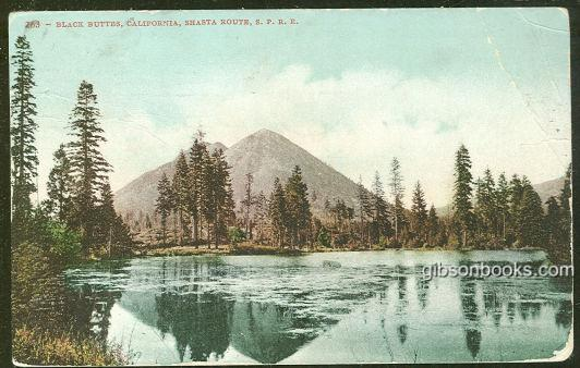 BLACK BUTTES, CALIFORNIA SHASTA ROUTE SOUTHERN PACIFIC RAIL ROAD, Postcard