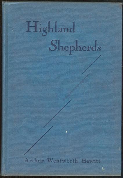 HIGHLAND SHEPHERDS A Book of the Rural Pastorate, Hewitt, Arthur Wentworth