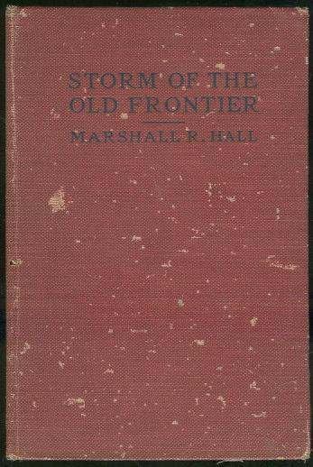 STORM OF THE OLD FRONTIER, Hall, Marshall