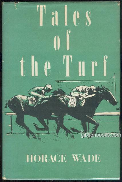 TALES OF THE TURF, Wade, Horace