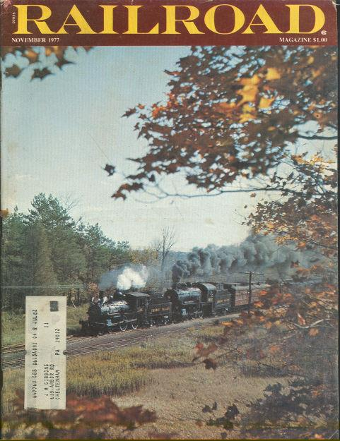 Image for RAILROAD MAGAZINE, ADVENTUROUS RAILROADING AND RAIL HOBBIES, NOVEMBER 1977