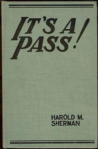 IT'S A PASS, Sherman, Harold