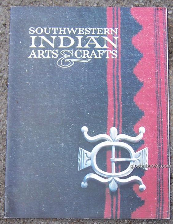 SOUTHWESTERN INDIAN ARTS AND CRAFTS, Bahti, Tom