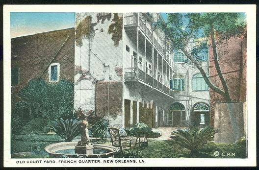 OLD COURT YARD, FRENCH QUARTER, NEW ORLEANS, LOUISIANA, Postcard