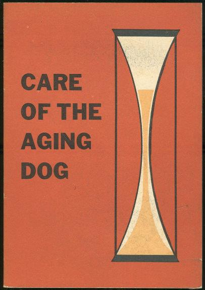 Image for CARE OF THE AGING DOG