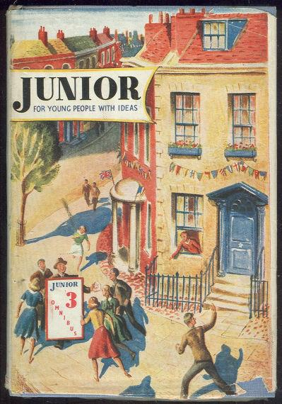 JUNIOR OMNIBUS VOLUME 3 Contains Juniors 7, 8 and 9