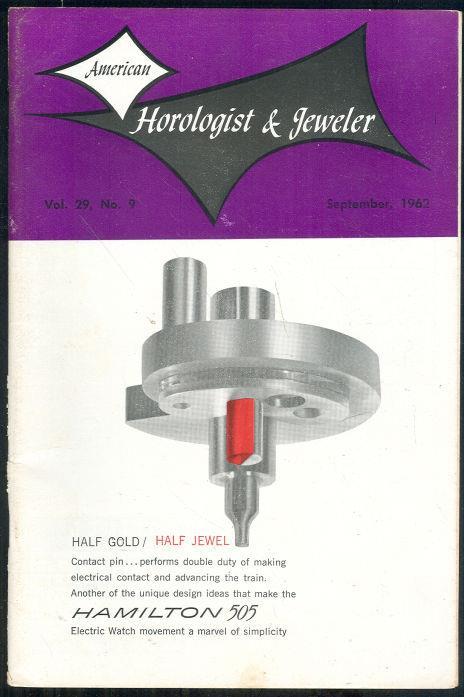 AMERICAN HOROLOGIST AND JEWELER MAGAZINE SEPTEMBER 1962, American Horologist