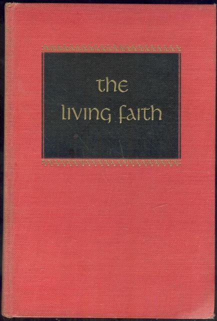 LIVING FAITH From His Selected Sermons, Douglas, Lloyd