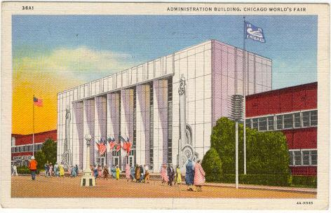 ADMINISTRATION BUILDING, A CENTURY OF PROGRESS, INTERNATIONAL EXPOSITION 1933, CHICAGO, ILLINOIS, Postcard