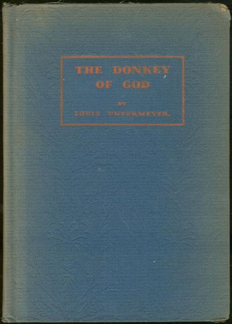 DONKEY OF GOD, Untermeyer, Louis