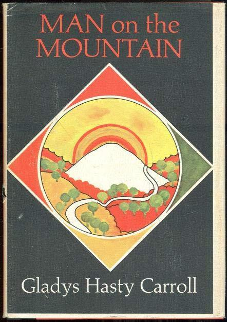 MAN ON THE MOUNTAIN, Carroll, Gladys Hasty