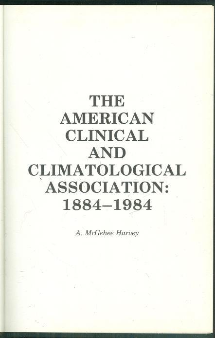Image for AMERICAN CLINICAL AND CLIMATOLOGICAL ASSOCIATION, 1884-1984