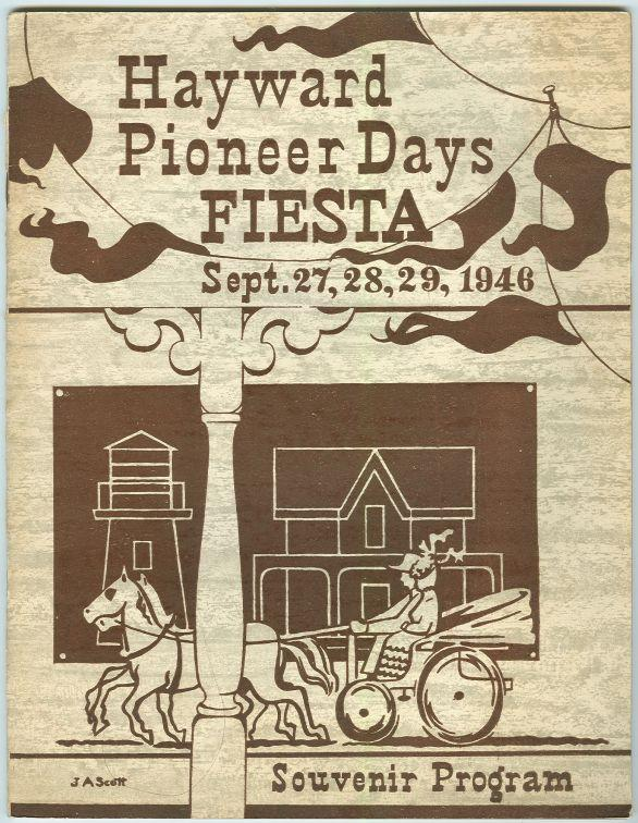 HAYWARD PIONEER DAYS FIESTA SOUVENIR PROGRAM September 27, 28, 29, 1946, Hayward California