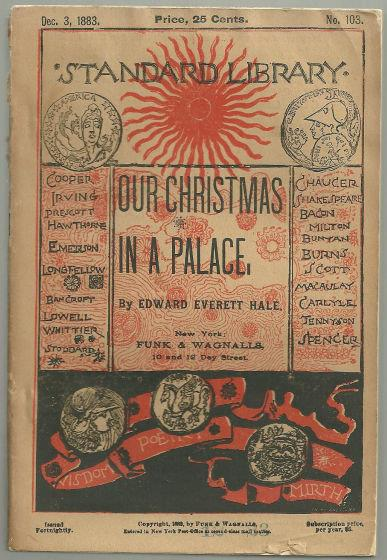 OUR CHRISTMAS IN A PALACE A Traveller's Story, Hale, Edward Everett