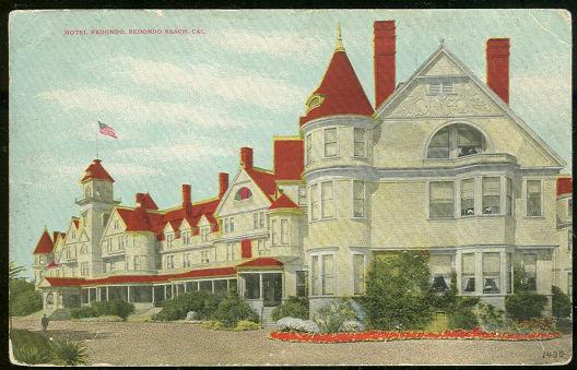 HOTEL REDONDO, REDONDO BEACH, CALIFORNIA, Postcard