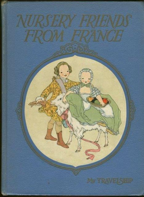 MILLER, OLIVE BEAUPRE EDITOR - Nursery Friends from France