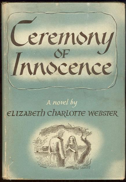 CEREMONY OF INNOCENCE, Webster, Elizabeth Charlotte