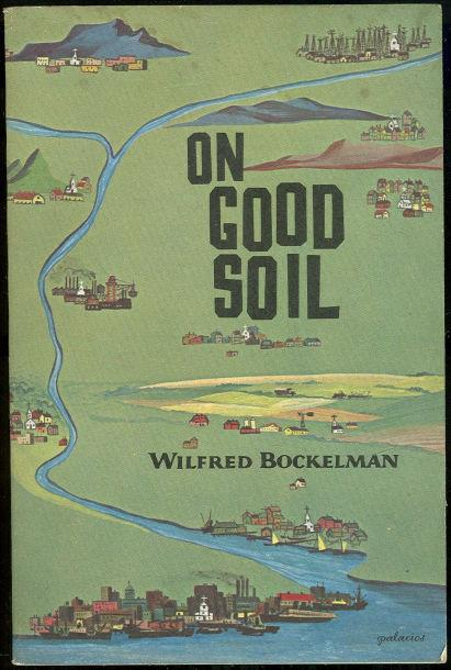 ON GOOD SOIL, Bockelman, Wilfred
