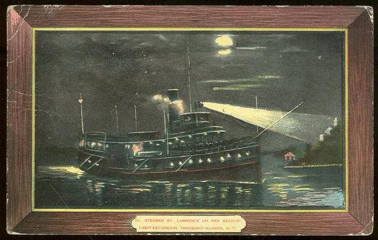STEAMER ST. LAWRENCE ON HER SEARCH LIGHT EXCURSION, THOUSAND ISLANDS, NEW YORK, Postcard