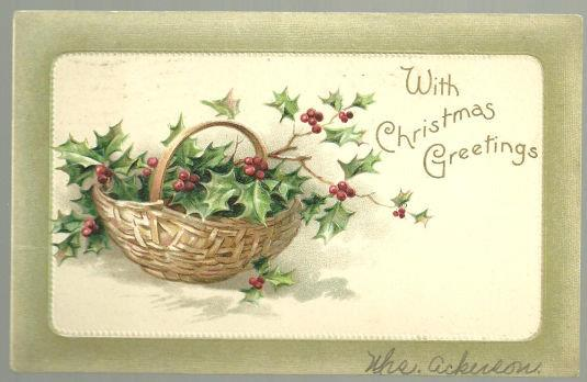 CHRISTMAS GREETINGS POSTCARD WITH HOLLY IN A BASKET, Postcard