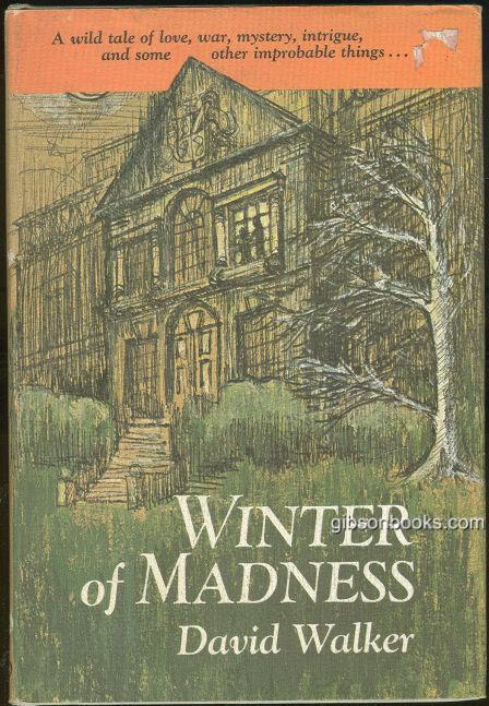 WINTER OF MADNESS, Walker, David